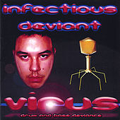 Play & Download Infectious Deviant by Virus | Napster