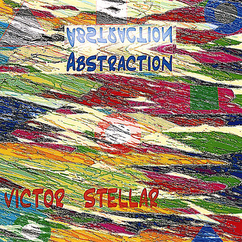 Abstraction by Victor Stellar