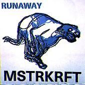 Runaway (Remixes Vol. II) by MSTRKRFT