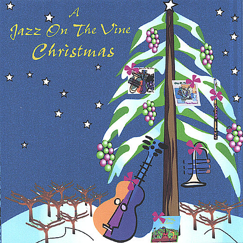 Play & Download A Jazz On the Vine Christmas by Jazz On The Vine | Napster