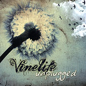 Vinelife Unplugged by Various Artists