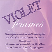 Play & Download Violet Femmes Vol 1 by Various Artists | Napster