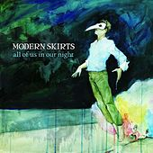 Play & Download All of Us In Our Night by Modern Skirts | Napster