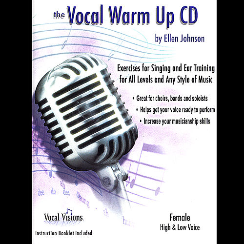 Play & Download The Vocal Warm Up Cd/Female High & Low Voice by Ellen Johnson | Napster