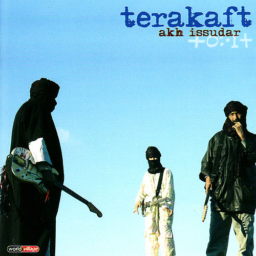 Play & Download Akh Issudar by Terakaft | Napster
