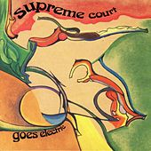 Play & Download Supreme Court Goes Electric by Jeff Calder | Napster