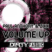 Volume Up by Paul Anthony