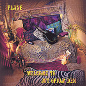 Play & Download Welcome to My Opium Den by Plane | Napster