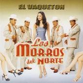 El Vaqueton by Los Morros Del Norte