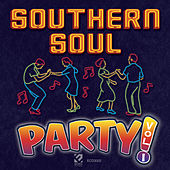 Play & Download Southern Soul Party by Various Artists | Napster