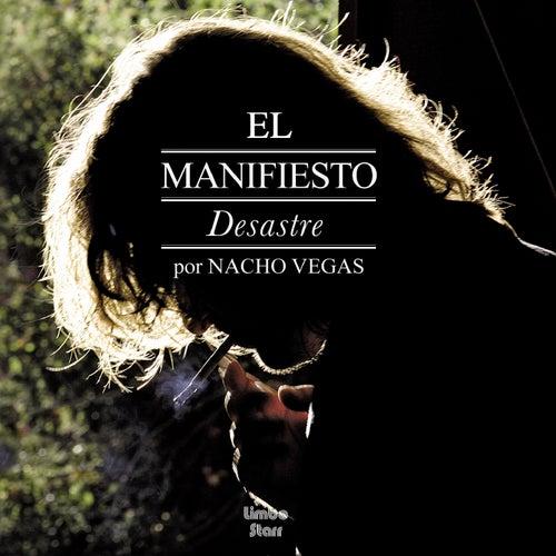 El Manifiesto Desastre by Nacho Vegas