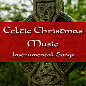 Celtic Christmas Music: Instrumental Songs by Music-Themes