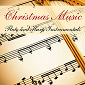 Play & Download Christmas Music: Flute & Harp Instrumentals by Music-Themes | Napster