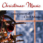 Play & Download Christmas Music: Instrumental Chill Music by Music-Themes | Napster