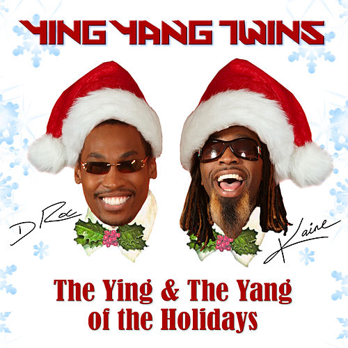 The Ying And The Yang Of The Holidays by Ying Yang Twins