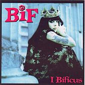 Play & Download I Bificus by Bif Naked | Napster