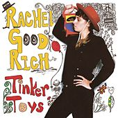 Play & Download Tinker Toys by Rachel Goodrich | Napster