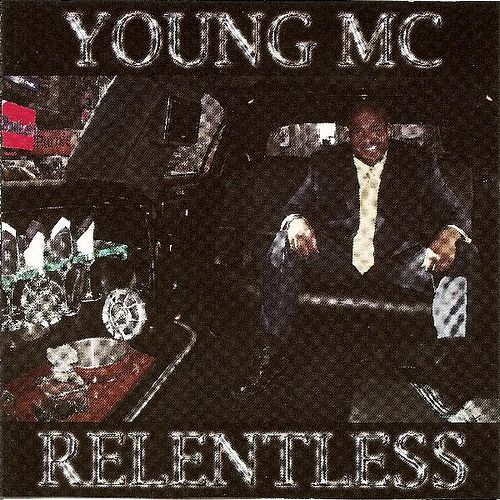 Relentless by Young M.C.