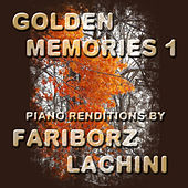 Play & Download Golden Memories 1 by Fariborz Lachini | Napster