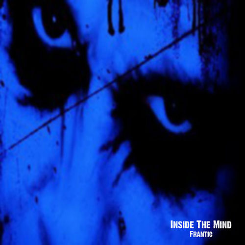 Play & Download Frantic by Inside The Mind | Napster