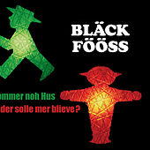Play & Download Jommer noh Hus ... oder solle mer blieve? by Bläck Fööss | Napster