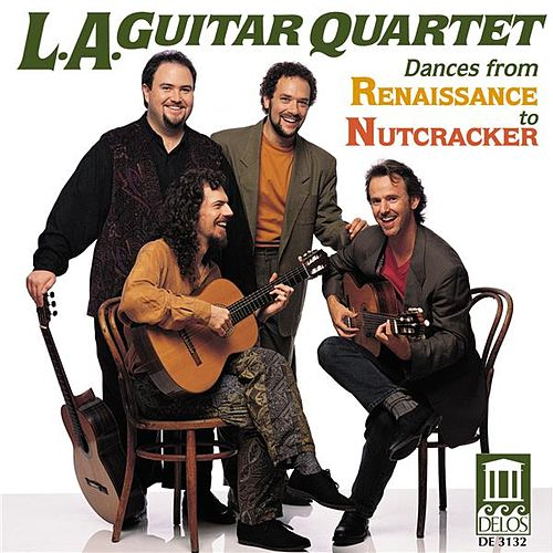 Play & Download TCHAIKOVSKY, P.: The Nutcracker Suite / PRAETORIUS, M.: Terpsichore / WARLOCK, P.: Capriol Suite (arr. for guitar quartet) (Los Angeles Guitar Quartet by Los Angeles Guitar Quartet | Napster