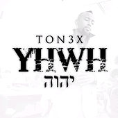 YHWH - Single by Tonéx