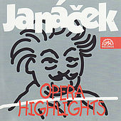 Play & Download Opera Highlights of Janáček by Various Artists | Napster