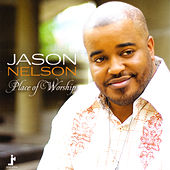 Play & Download Place Of Worship by Jason Nelson | Napster