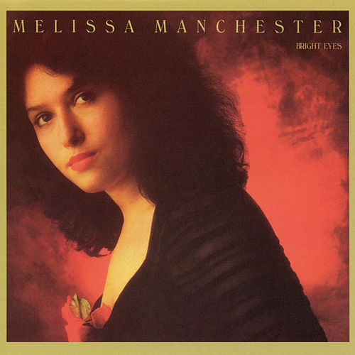 Play & Download Bright Eyes by Melissa Manchester | Napster