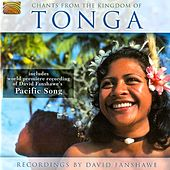 Chants from the Kingdom of Tonga by David Fanshawe