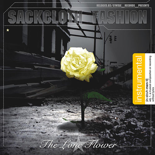 Play & Download The Lone Flower: Instrumental by Sackcloth Fashion | Napster