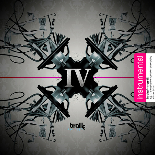 Play & Download The IV Edition: Instrumental by Braille | Napster