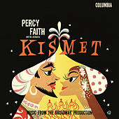 Play & Download Kismet by Percy Faith | Napster