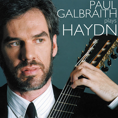 Play & Download HAYDN, J.: Keyboard Sonatas Nos. 11, 31, 32 and 57 (arr. for guitar) (Galbraith) by Paul Galbraith | Napster