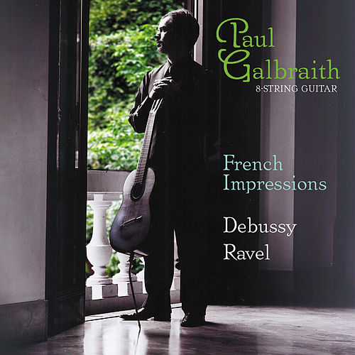 DEBUSSY, C.: Children's Corner / Piece pour le Vetement du blesse / RAVEL, M.: Ma mere l'oye  (arr. for guitar) (French Impressions) (Gilbraith) by Paul Galbraith