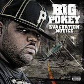 Evacuation Notice by Big Pokey