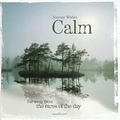 Play & Download Calm by Various Artists | Napster