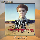 Unsettled Land (Dreamers) by Misha Segal