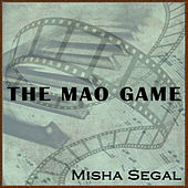 The Mao Game by Misha Segal