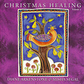 Play & Download Christmas Healing- Volume 2 by Diane Arkenstone | Napster