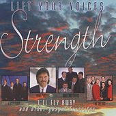 Play & Download Lift Your Voices - Strength by Various Artists | Napster