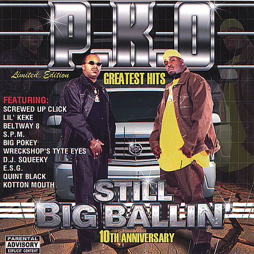 Play & Download Greatest Hits : Still Big Ballin' by P.K.O. | Napster
