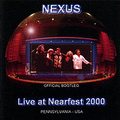 Live At Nearfest 2000 by Nexus