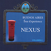 Play & Download Buenos Aires Free Experience by Nexus | Napster