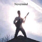 The Hurt by Never Mind