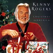 Play & Download Christmas In America by Kenny Rogers | Napster