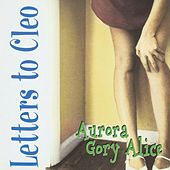Aurora Gory Alice by Letters to Cleo