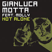 Play & Download Not Alone by Gianluca Motta | Napster