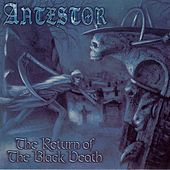 The Return Of The Black Death by Antestor